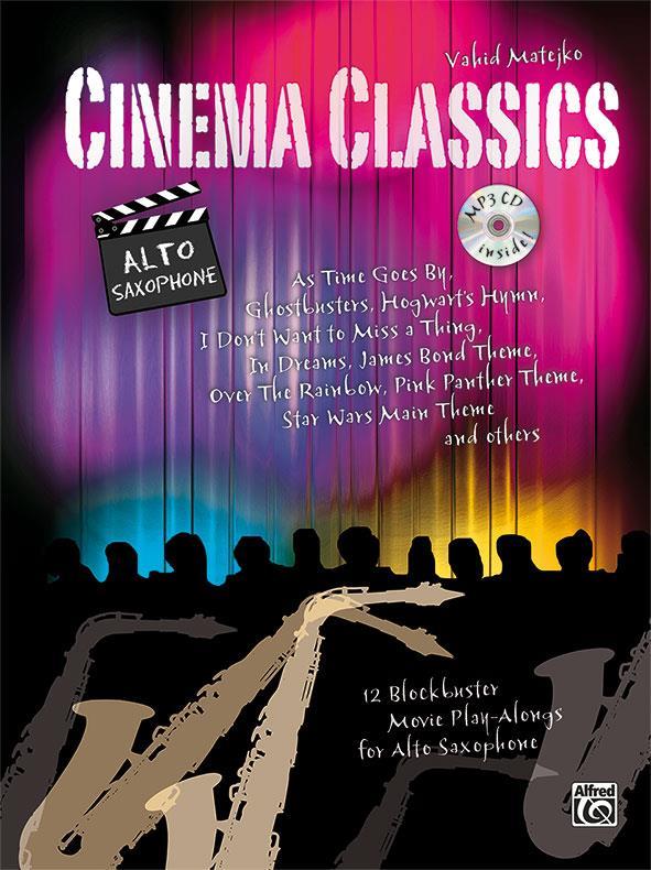 Cinema Classics (+CD): für Altsaxophon