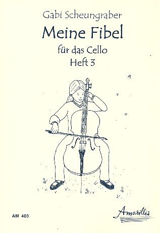 Meine Fibel Band 3: für Violoncello