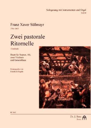 2 pastorale Ritornelle: für Sopran, Alt, 2 Violinen und Bc