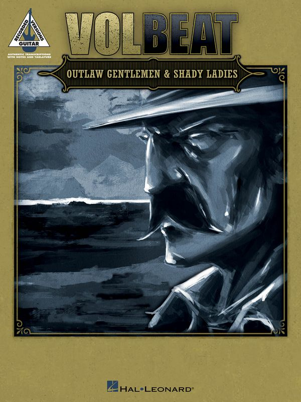 Volbeat: Outlaw Gentlmen and shady Ladies songbook vocal/guitar/tab/rock score