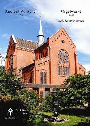 Willscher, Andreas - Orgelwerke Band 4