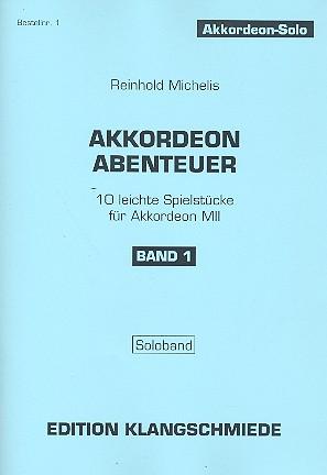 Akkordeon-Abenteuer Band 1: für Akkordeon