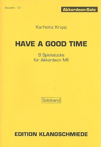 Have a good time: für Akkordeon M2