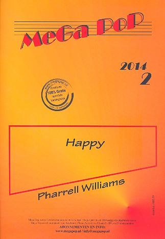 Williams, Pharrell - Happy : für Klavier (mit Text und Akkorden)