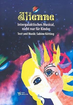 Alienne (+mp3-CD): für Soli, Darsteller, Kinderchor und Klavier