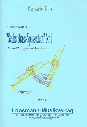 6 Brass-Spasseteln Nr.1: für 2 Trompeten und Tenorhorn