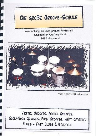 Die große Groove-Schule: für Schlagzeug