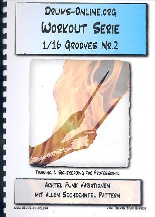 Workout-Serie - 1/16 Grooves Band 2: für Schlagzeug
