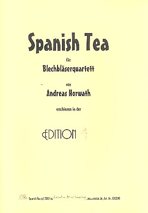 Spanish Tea: für 2 Trompeten, Posaune und Bariton
