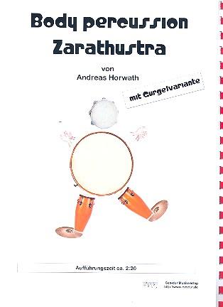 Body Percussion Zarathustra: für 4-X Spieler