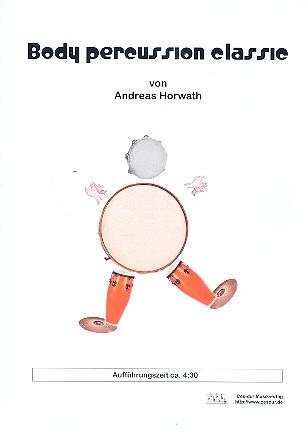 Body Percussion Classic: für 4-X Spieler