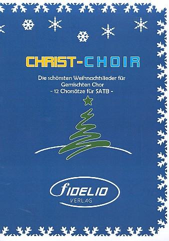- Christ-Choir : Die schönsten