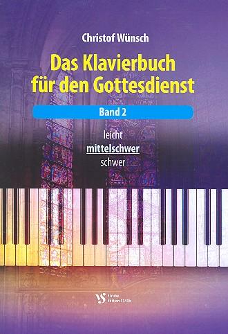 - Das Klavierbuch für den Gottesdienst Band 2 (mittelschwer) (+CD)