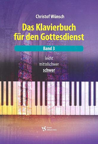 - Das Klavierbuch für den Gottesdienst Band 3 (schwer) (+CD)