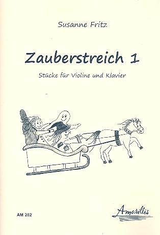 Zauberstreich Band 1: für Violine und Klavier