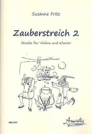 Zauberstreich Band 2: für Violine und Klavier