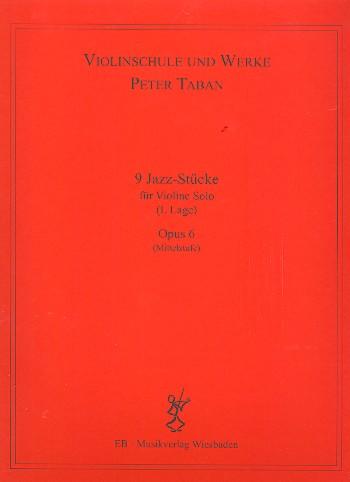 9 Jazz-Stücke opus.6: für Violine