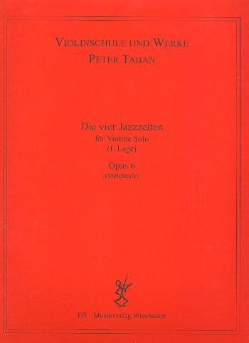 Die vier Jazzzeiten opus.6: für Violine