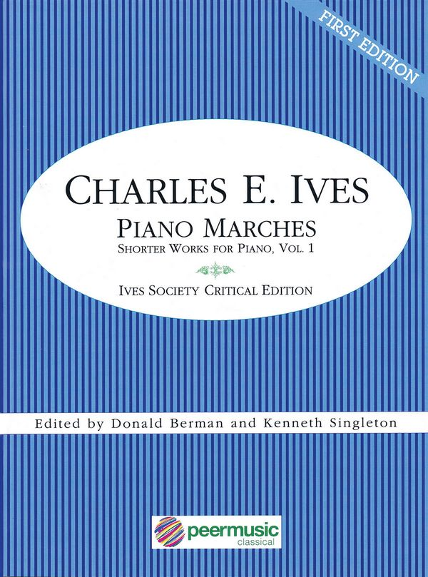 Ives, Charles Edward - Piano Marches :