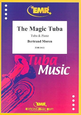 Moren, Bertrand - The magic Tuba :