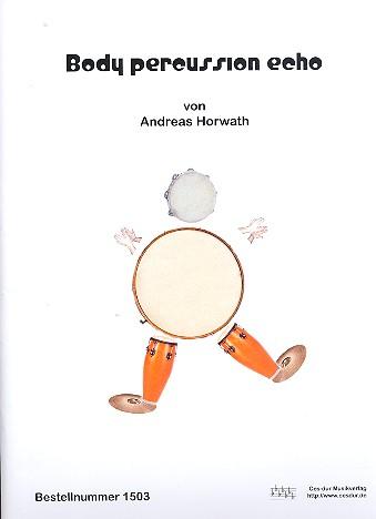 Body percussion Echo: für 4-X Spieler