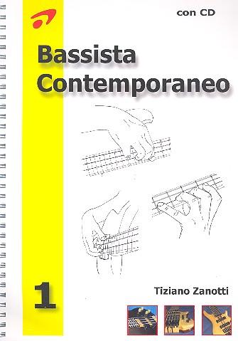 Bassista contemporaneo vol.1 (+CD): per basso elettrico