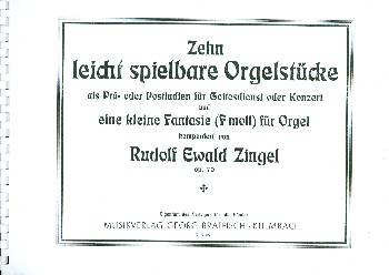 10 leicht spielbare Orgelstücke und kleine Fantasie f-Moll op.70: für Orgel
