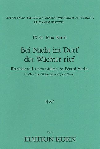 Bei Nacht im Dorf der Wächter rief opus.63: für Oboe (Violine), Horn und Klavier
