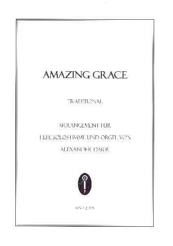 Amazing Grace: für Gesang (tief) und Orgel
