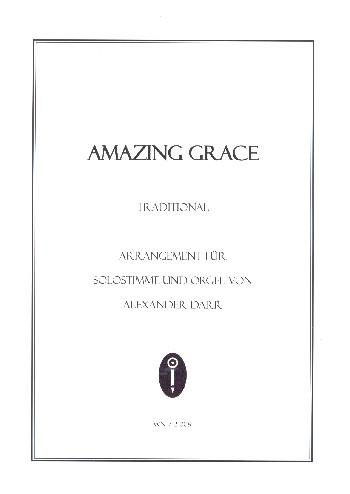 Amazing Grace: für Gesang (mittel) und Orgel