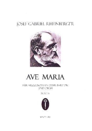 Ave Maria WoO: für Mezzosopran (Bariton) und Orgel