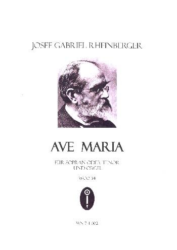 Ave Maria WoO: für Sopran (Tenor) und Orgel