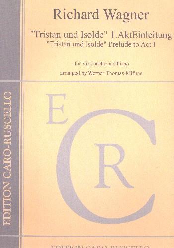 Einleitung zu Tristan und Isolde: für Violoncello und Klavier