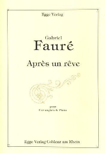 Après un rêve: für Englischhorn und Klavier