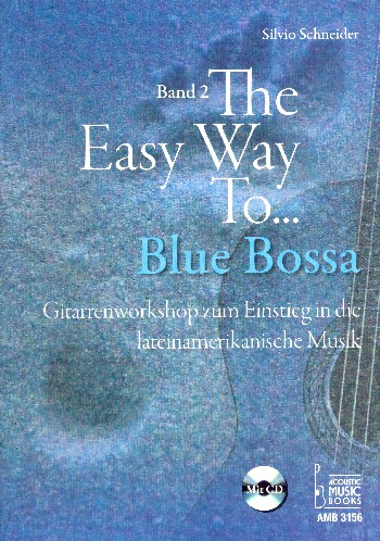 The easy Way to Blue Bossa Band 2 (+CD) : - Vollanzeige.
