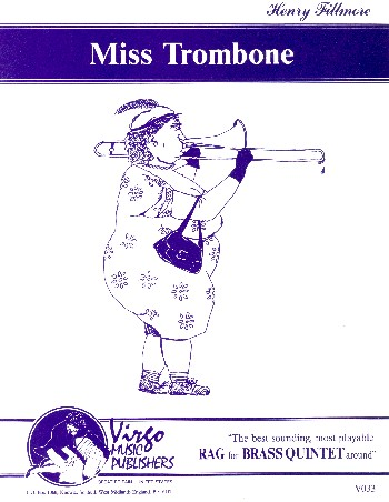 Miss Trombone: for 2 trumpets, horn in F, trombone and tuba