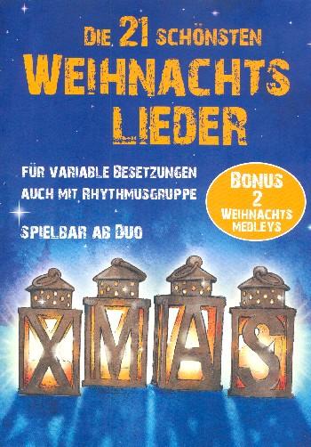 Die 21 schönsten Weihnachtslieder: für 2-x Instrumente (Sinfonieorchester) (Rhythmusgruppe ad lib)