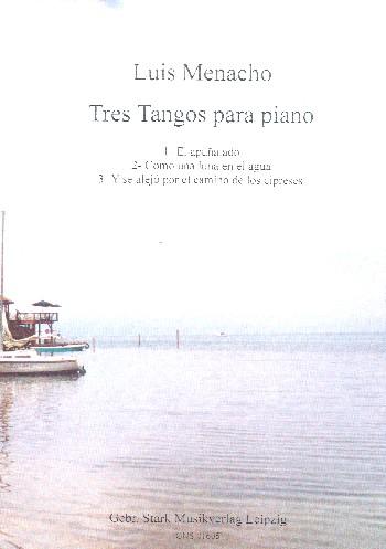 Menacho, Luis - 3 Tangos :