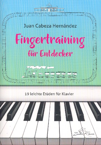 Cabeza Hernández, Juan - Fingertraining für Entdecker :