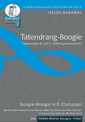 BAR101ABC Tatendrang-Boogie (mit Übungsversionen): für Klavier
