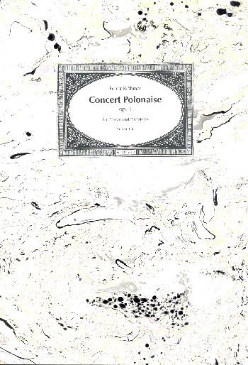 Concert Polonaise opus.5 für Csakan, Streichorchester und Klavier: für Csakan und Klavier
