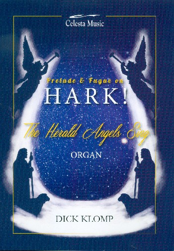 Prelude and Fugue on Hark the Herald Angels sing: for organ