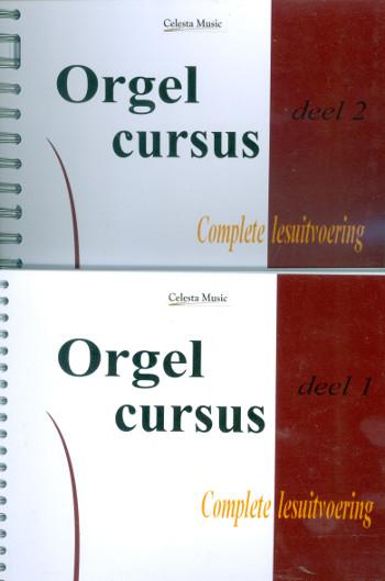 Orgelkurs in 2 Bänden: for organ (nl)