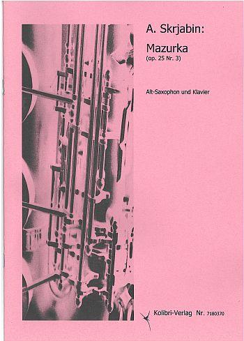 KOL7180370 Mazurka: für Altsaxophon und Klavier
