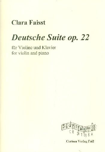 Deutsche Suite opus.22: für Violine und Klavier