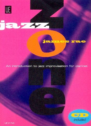 Jazz Zone Clarinet (+CD): für Klarinette