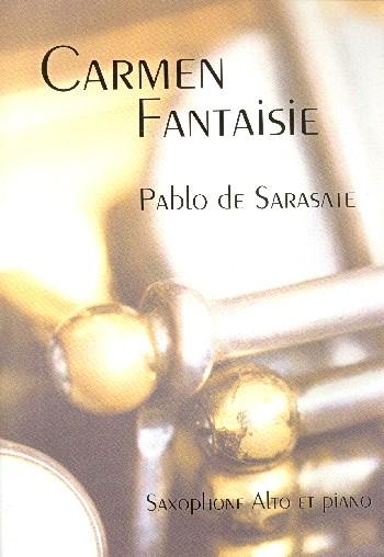 Carmen-Fantasie opus.25: pour saxophone alto et piano