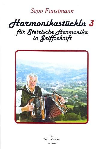 Harmonikastückl Band 3 (+CD): für steirische Harmonika in Griffschrift und Notenschrift