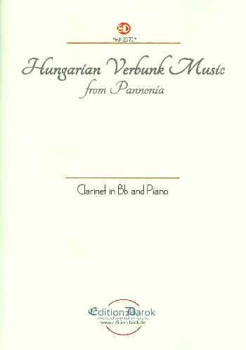 Hungarian Verbunk Music from Pannonia: for clarinet and piano