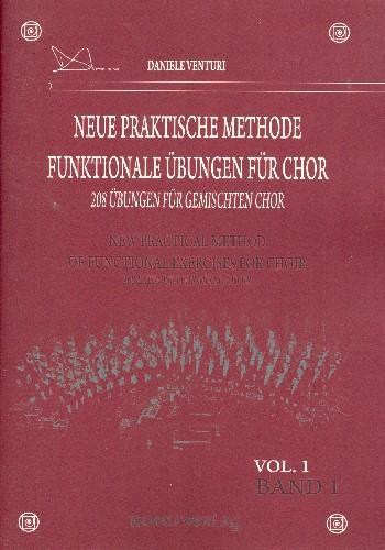 Neue praktische Methode - funktionale Übungen: für gem Chor a cappella